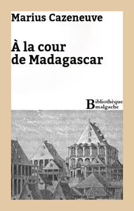 Livre numérique A la cour de Madagascar