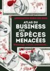 Livre numérique Atlas du business des espèces menacées