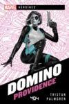 Livro digital Marvel Héroïnes - Domino - Providence - Roman super-héros - Officiel - Dès 14 ans et adulte - 404 éditions