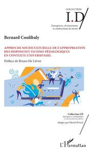 Livro digital Approche socioculturelle de l'appropriation des dispositifs techno-pédagogiques en contexte universitaire