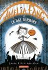 Livre numérique Amélia Fang (Tome 1) - Le Bal barbare