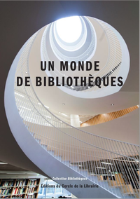 Livre numérique Un monde de bibliothèques
