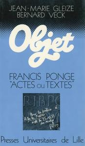 Livre numérique Francis Ponge: actes ou textes