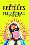 Libro electrónico Les Filles rebelles du pensionnat Notre Dame