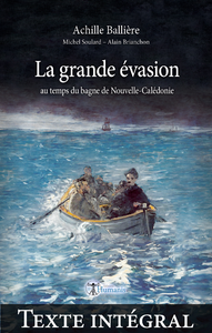 Livre numérique La grande évasion au temps du bagne de Nouvelle-Calédonie —Texte intégral