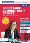 Livre numérique Reussite Concours - Secrétaire administratif, SAENES - Catégorie B - 2022 - Préparation complète