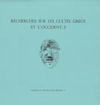 Electronic book Recherches sur les cultes grecs et l'Occident,2