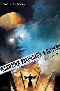 Livre numérique Valentine Perdreaux a disparu, Saison 2 : Épisodes 1 et 2