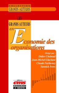 Livre numérique Les Grand Auteurs en Economie des Organisations