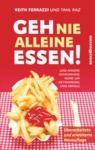 Livre numérique Geh nie alleine essen! - Neuauflage