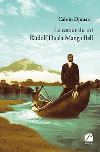 Livre numérique Le retour du roi Rudolf Duala Manga Bell