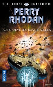 Livre numérique Perry Rhodan n°363 : Au royaume des quatre-soleils