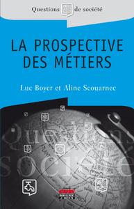 Electronic book La prospective des métiers