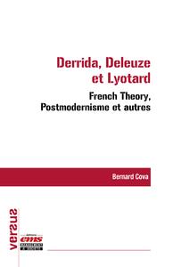 Livre numérique Derrida, Deleuze et Lyotard : French Theory, Postmodernisme et autres