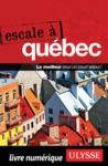 Livre numérique Escale à Québec
