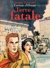 Livre numérique Carnets d'Orient (Tome 10) - Terre fatale