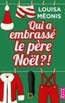 Livre numérique Qui a embrassé le père Noël ?!