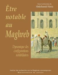 Livre numérique Être notable au Maghreb