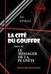 Libro electrónico La cité du gouffre (suivie de Le Messager de la Planète)