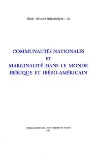 Electronic book Communautés nationales et marginalité dans le monde ibérique et ibéro-américain