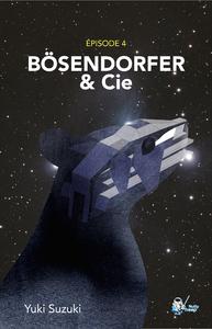 Livre numérique Bösenderfer & Cie, Épisode 4