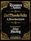 Livre numérique Resumen y Analisis: Un Mundo Feliz (Brave New World) - Basado En El Libro De Aldous Huxley