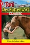 Livro digital Toni der Hüttenwirt Classic 28 – Heimatroman