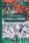 Livre numérique Folklore de France : le Peuple et l'Histoire