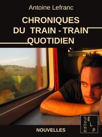 Livre numérique Chroniques du train-train quotidien