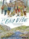 Livre numérique L'eau vive. Un grand combat écologique aux sources de la Loire