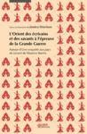 Livre numérique L'Orient des écrivains et des savants à l'épreuve de la Grande Guerre