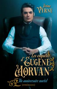 Electronic book Les Enquêtes d'Eugène Morvan