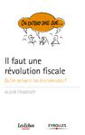 Livre numérique On entend dire que... Il faut une révolution fiscale