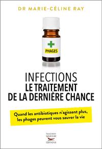 E-Book Infections : le traitement de la dernière chance