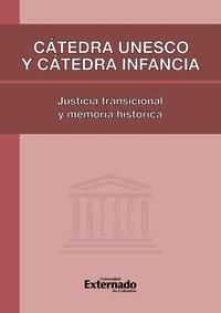 Livre numérique Cátedra Unesco y Cátedra Infancia: justicia transicional y memoria histórica