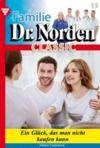 E-Book Familie Dr. Norden Classic 15 – Arztroman