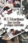 Libro electrónico Une famille presque normale