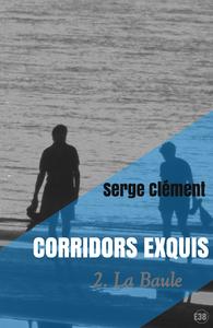 Livre numérique Corridors exquis 2, La Baule