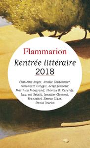 Livre numérique Rentrée littéraire Flammarion 2018 - Extraits gratuits