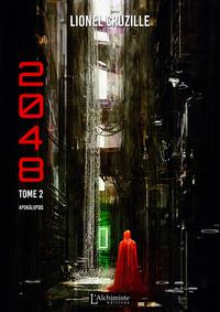 Livre numérique 2048 - Tome 2 : Apokálupsis