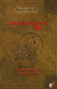 Livre numérique Chroniques d'Erk, Épisode 4