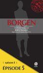 Livre numérique Borgen - Saison 1 : Une femme au pouvoir - Épisode 5