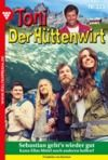 Libro electrónico Toni der Hüttenwirt (ab 301) 325 – Heimatroman
