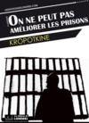 Livro digital On ne peut pas améliorer les prisons