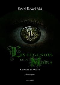 Livre numérique Les légendes de la Moïra [Saison 1 - Épisode 4]