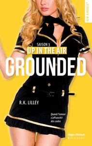 Livre numérique Up in the air Saison 3 Grounded -Extrait offert-
