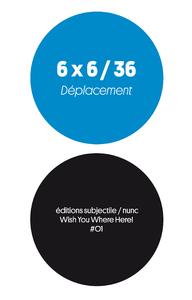 Livre numérique 6 x 6 / 36 - Déplacement