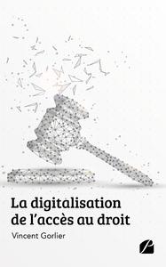 Livre numérique La digitalisation de l'accès au droit