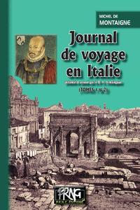 Livre numérique Journal de voyage en Italie (Tomes 1 et 2 réunis)