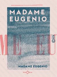 Libro electrónico Madame Eugenio